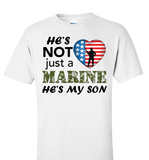 He's Not Just A MARINE He's My SON Apparel - Love Family & Home  - 1