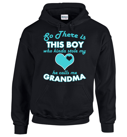 Image of So There's this Boy Who Kind Of Stole My Heart He Calls Me Grandma - Love Family & Home
