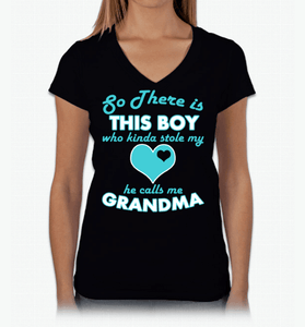 So There's this Boy Who Kind Of Stole My Heart He Calls Me Grandma - Love Family & Home