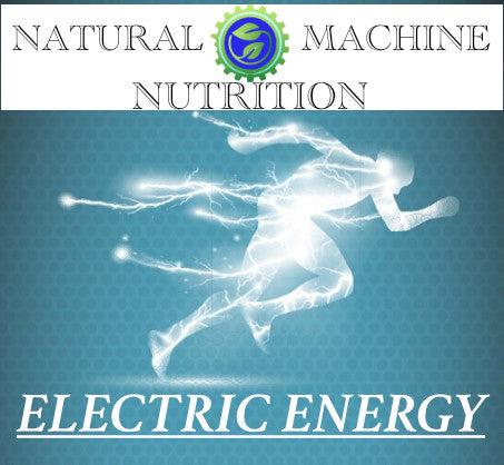 ELECTRIC ENERGY - Natural Machine Nutrition  - 1