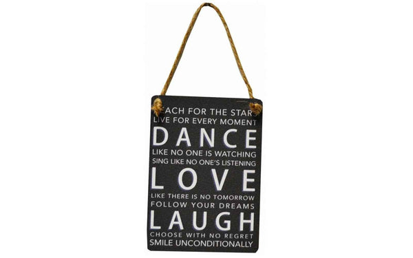 Dance Love Laugh Sign