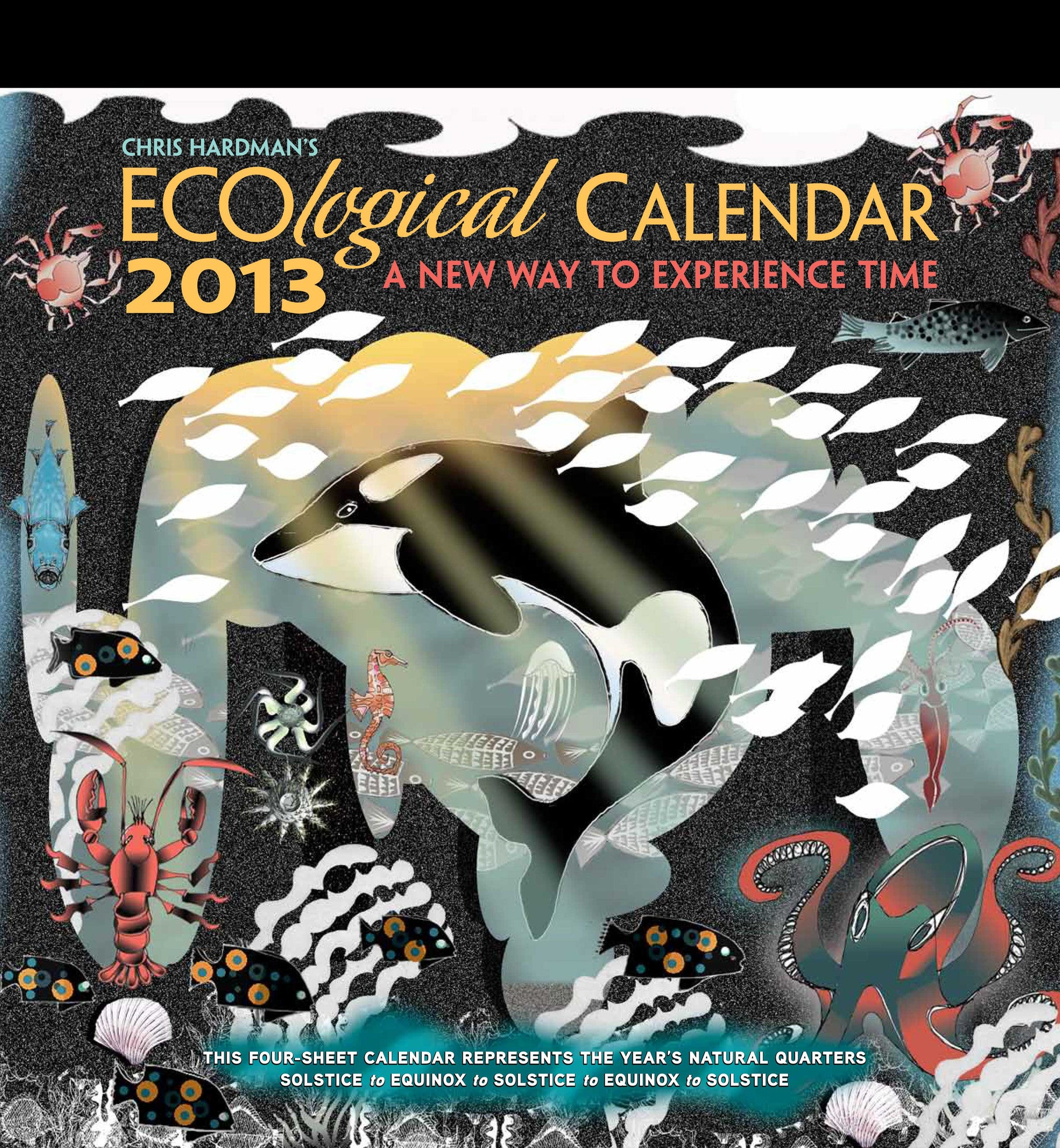 2013 ECOlogical Wall Calendar