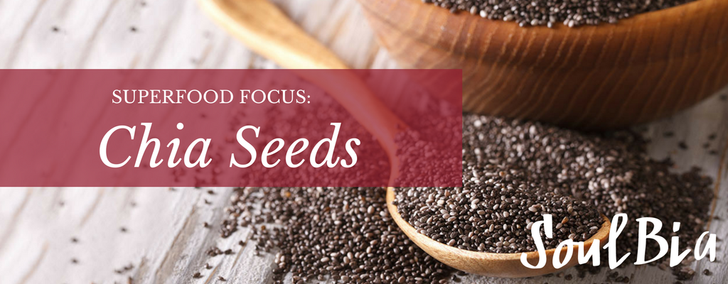 Superfood Focus: Chia Seeds