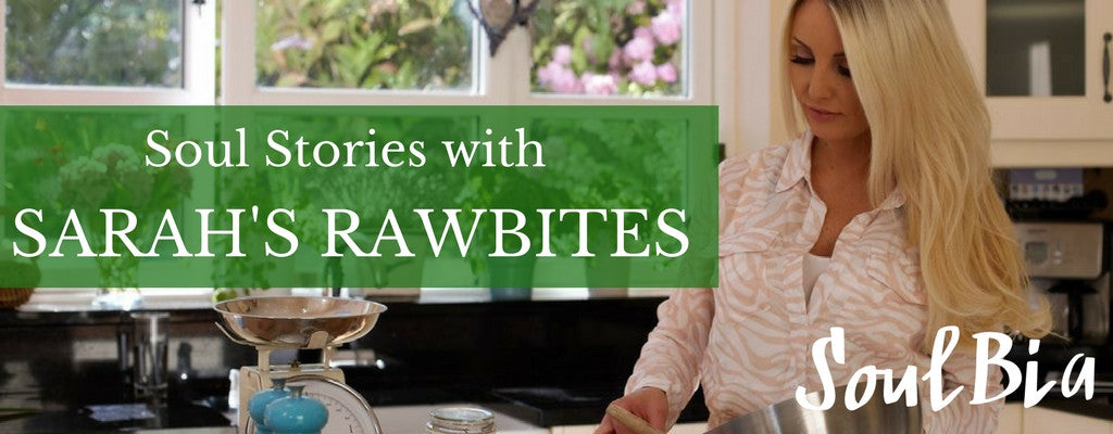 Soul Stories with Sarah's Rawbites