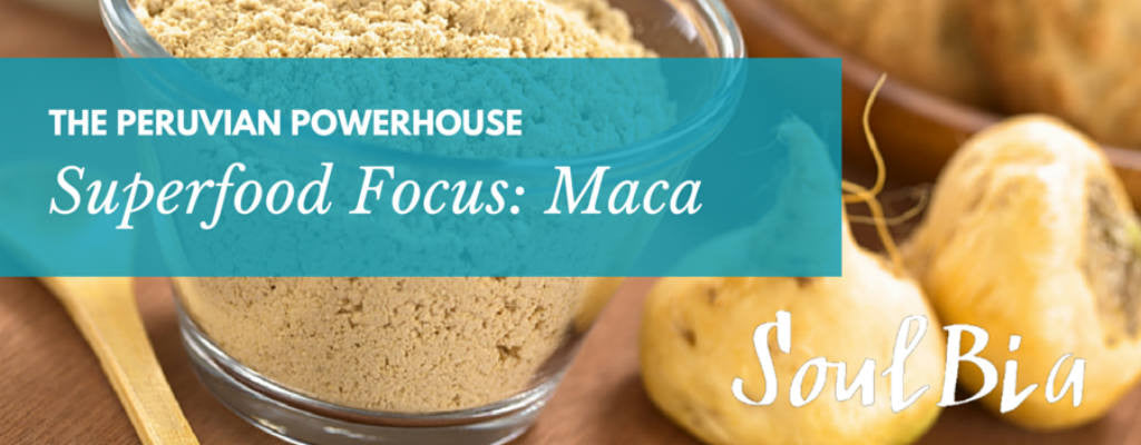 Superfood Focus: Maca