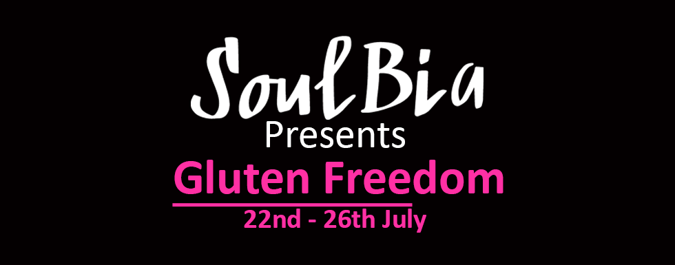 SouBia Presents Gluten Freedom Event ( 22nd- 26th July)