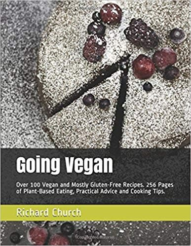Going Vegan: 100 Vegan and Mostly Gluten free Recipes - SoulBia