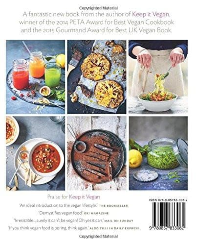The New Vegan: Great Recipes, No-Nonsense Advice & Simple Tips (Paperback)