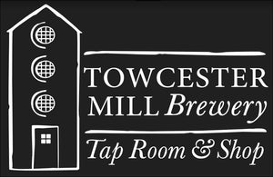 Announcement from Towcester Mill Brewery