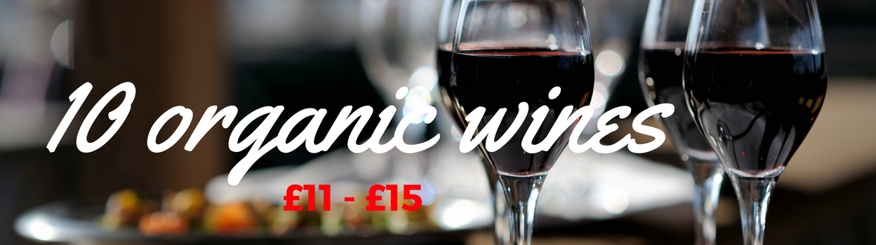 Organic wines between £11 and £15