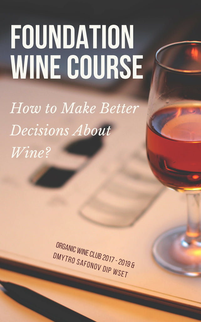 Foundation Wine Course | Organic Wine Club Book for Beginners in Wine