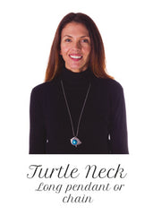Necklaces for necklines- Turtle neck