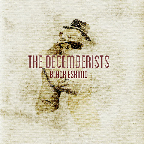 Black Eskimo (feat. Ingrid Chavez) - The Decemberists