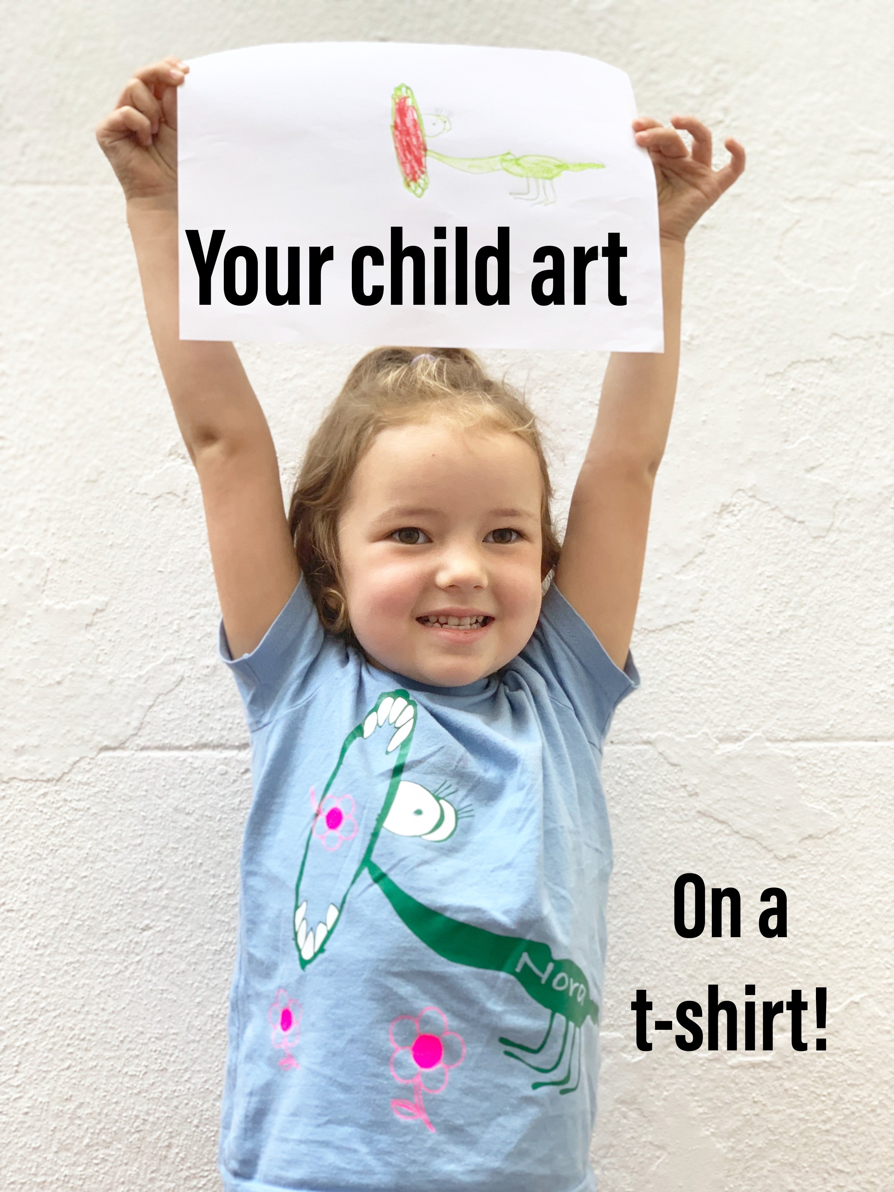 Your child art t-shirt
