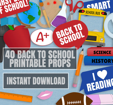 40 x Back to School Printable Photo Props