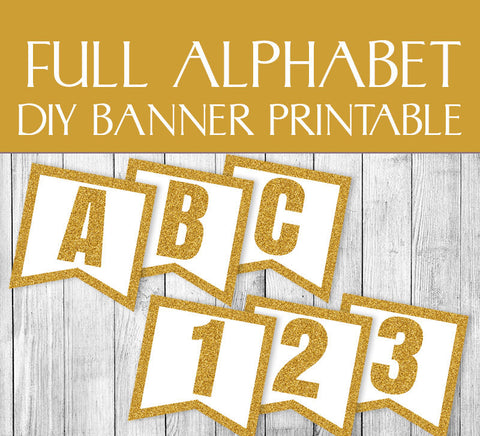 Gold Glitter Banner DIY Printable - Full Alphabet/Numbers