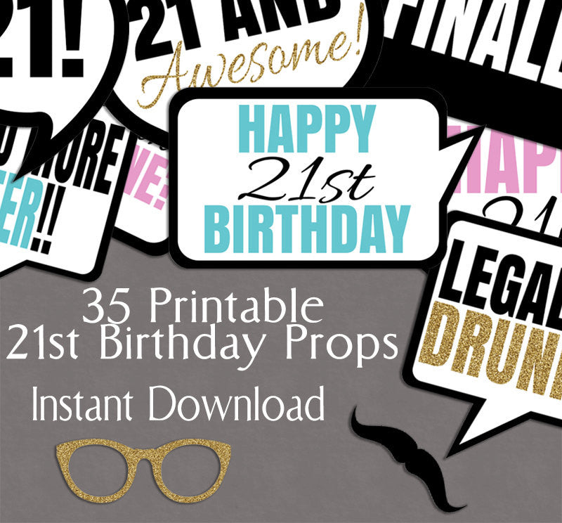 35 x 21st Birthday Photo Booth Prop Printables