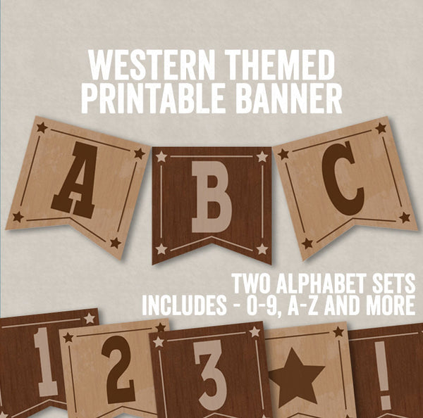Western Wild West Party Bunting Printable - Full Alphabet/Number