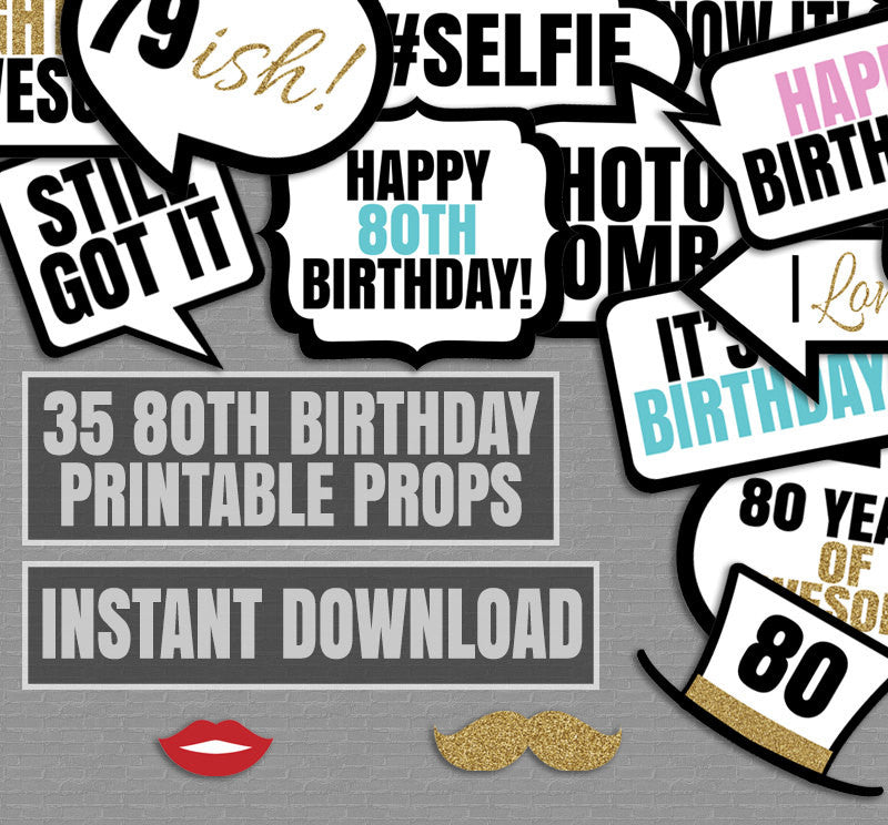 35 x 80th Birthday Party Printable Photo Props