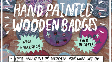 September Workshop - Hand Painted Wooden Badges
