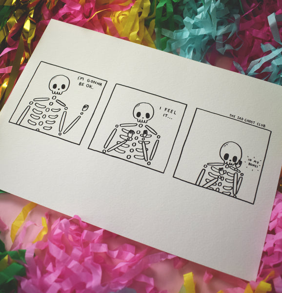 I Feel It In My Bones - A4 Giclee Print
