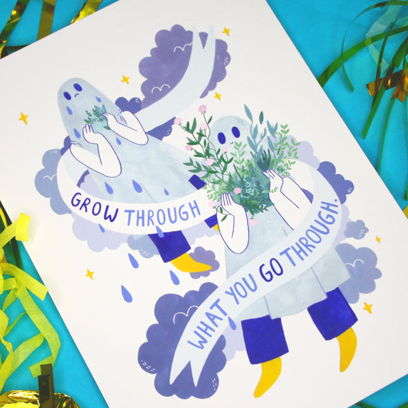 Grow Through What You Go Through - A4 Print