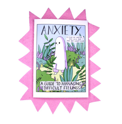 Anxiety - A Zine By Evie And Hattie