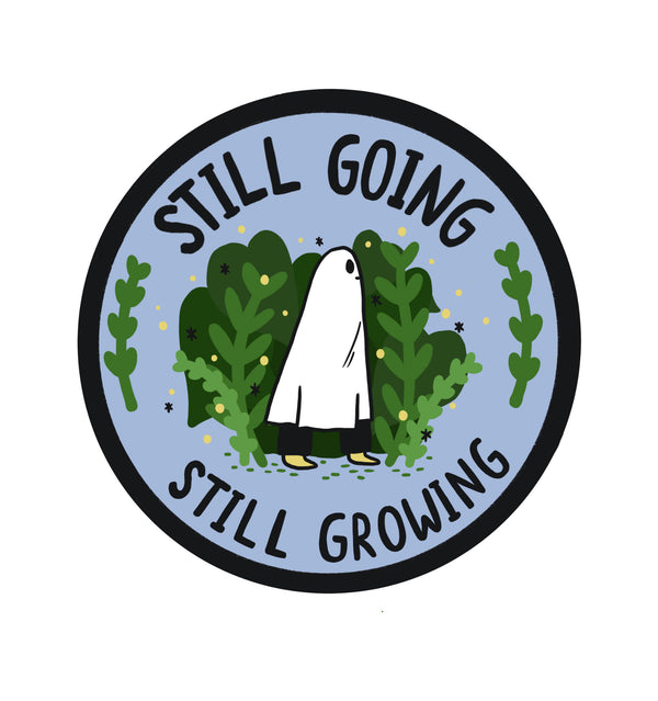 Still Going, Still Growing - Embroidered Patch