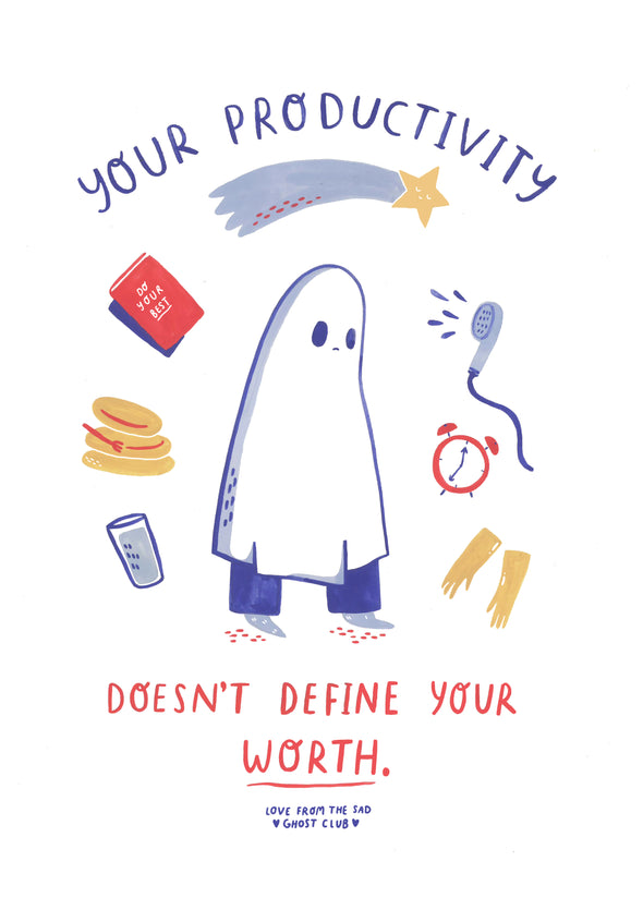 Your Productivity Doesn't Define Your Worth - A4 Giclee Print