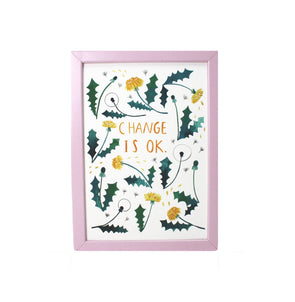 Change is OK - A4 Giclee Print