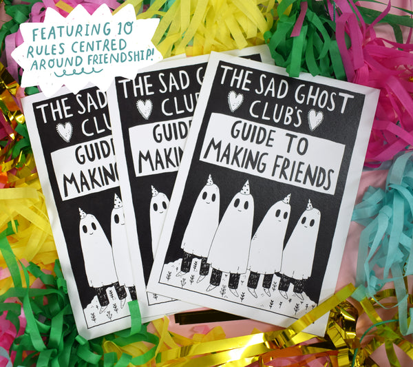 Guide To Making Friends - A5 Zine