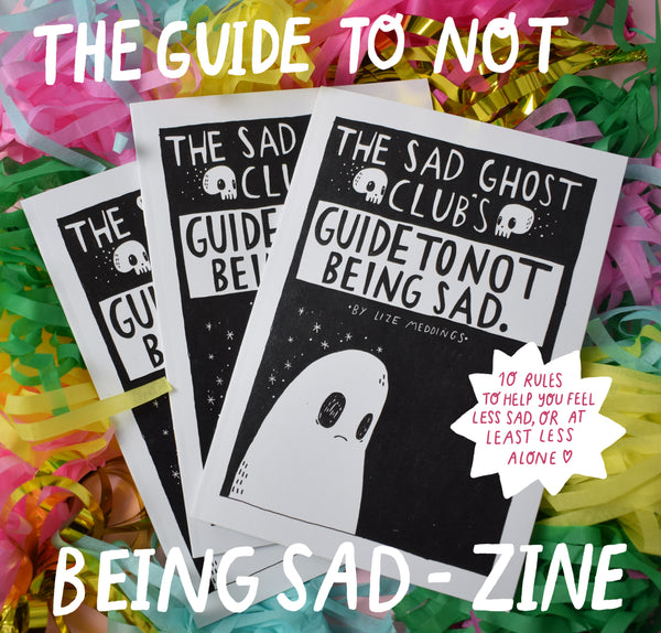 The Sad Ghost Club's Guide To Not Being Sad