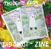 Thoughts From a Sad Ghost - A5 Zine