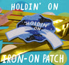 Holdin' On - Iron-on Patch