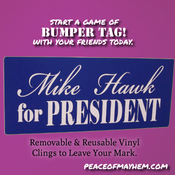 Mike Hawk for President Bumper Tag