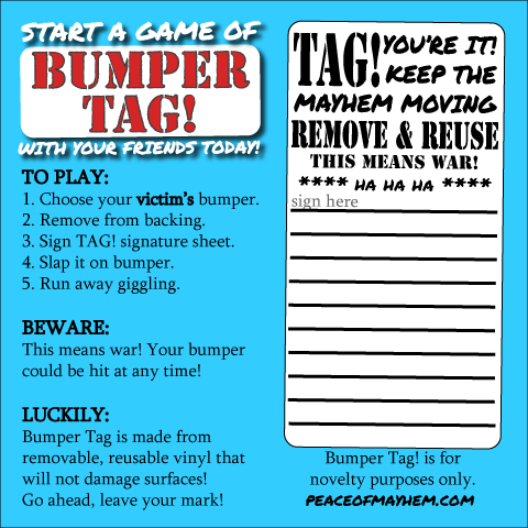 Bumper Tag Instructions. Tag You're It.