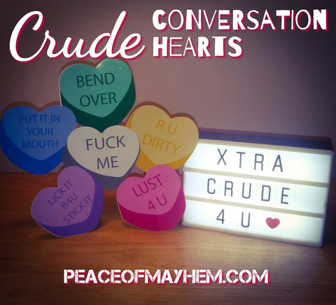 Crude Conversation Hearts
