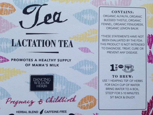 Lactation Tea 4 oz - Dancing Willow Herbs  - herbal formulas