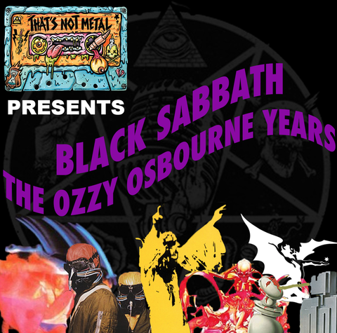 Black Sabbath: The Ozzy Osbourne Years (Part 1)