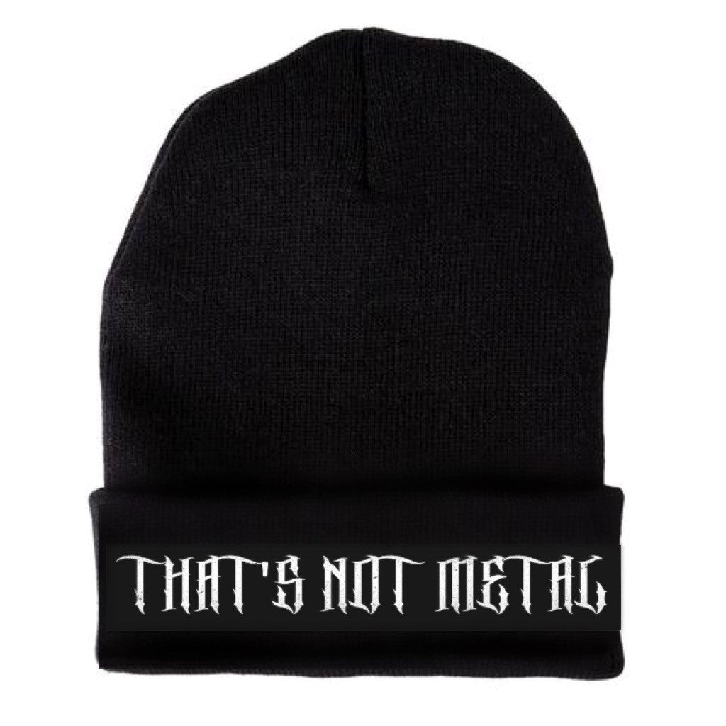 That's Not Metal Embroidered Beanie