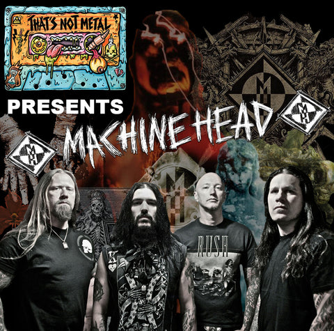 Machine Head Special (Part 2)