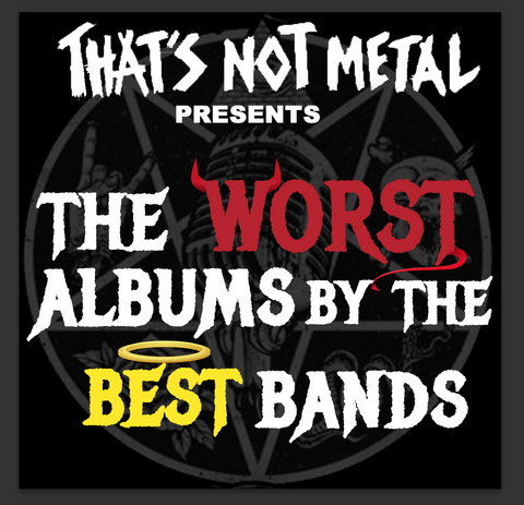 The Worst Albums By The Best Bands