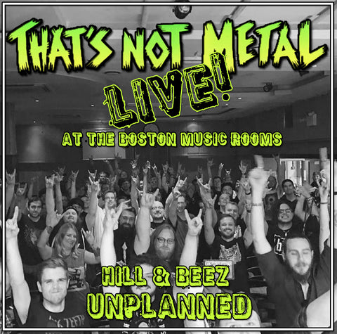 TNM Live: Hill & Beez Unplanned. June, 2017