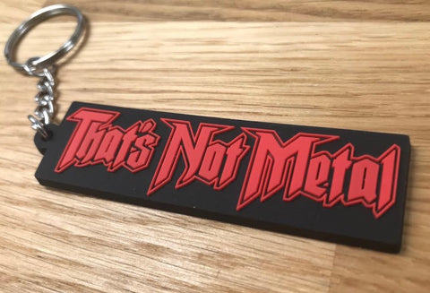 That's Not Metal Keychain