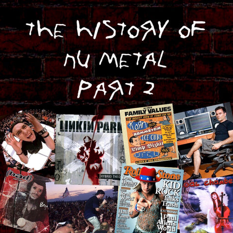 History Of Nu Metal Part 2: 1997-2000 (Part 2)
