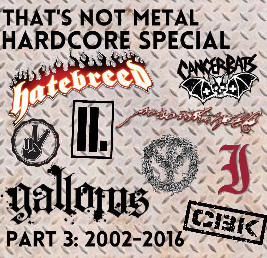 Hardcore Special: 2002-2016 (Part 2) [Members]