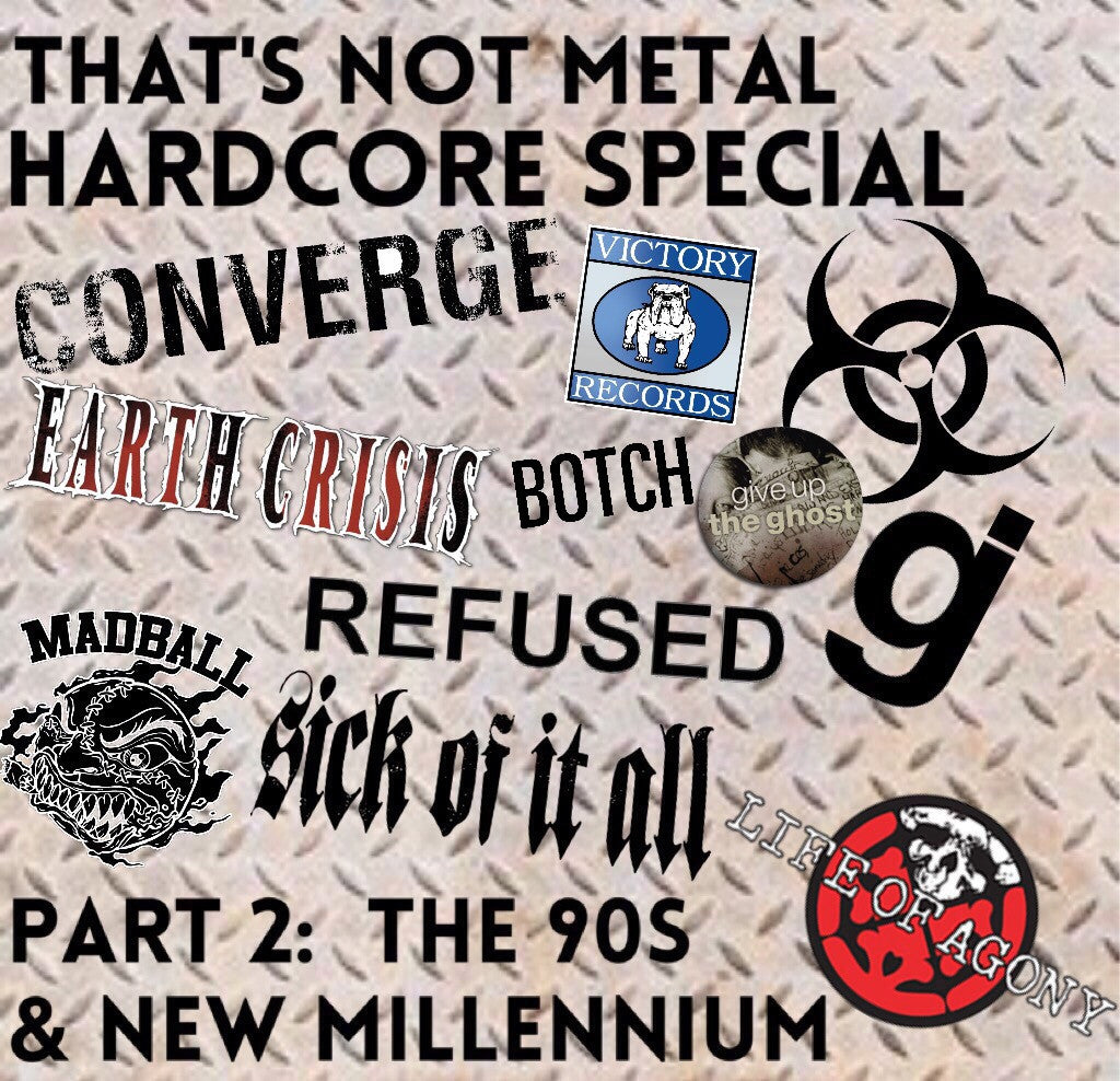 Hardcore Special: 90s & The New Millennium (Part 1) [Members]
