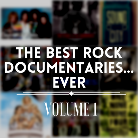 The Best Rock Documentaries Ever: Vol. 1