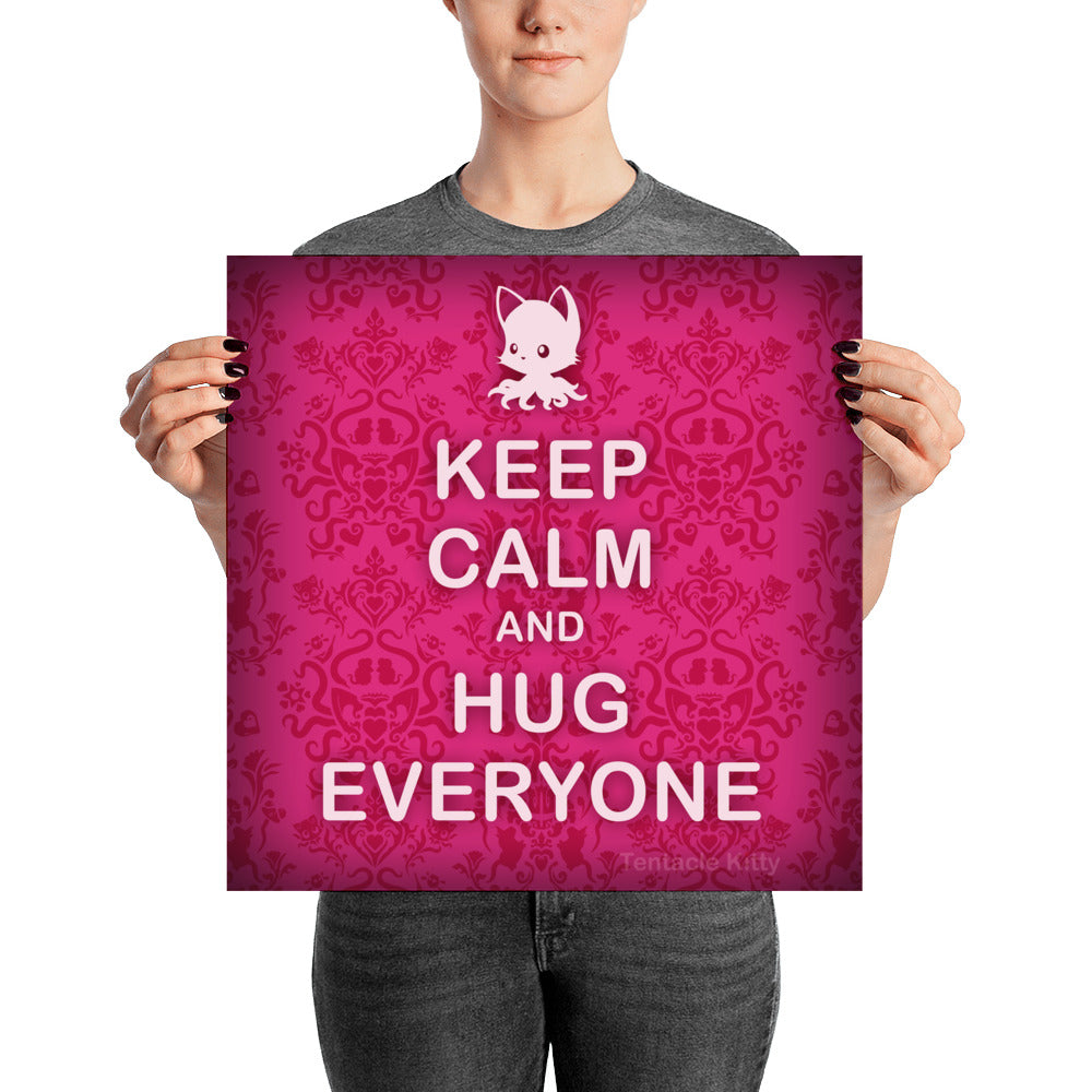 Hug Everyone Poster