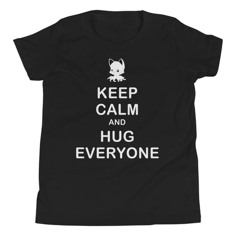 Keep Calm and Hug Everyone Youth Short Sleeve T-Shirt